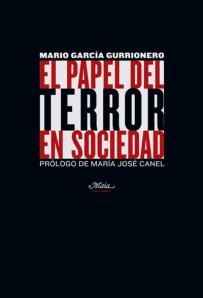 El papel del terror en sociedad