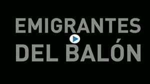 Emigrantes del balón